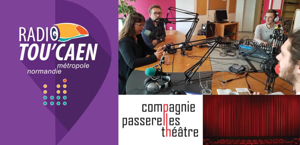 Passerelles-Théâtre sur les ondes de Radio Tou'Caen
