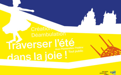 Traverser l'été dans la joie avec Passerelles-Théâtre ! Quartiers d'été 2021